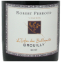 Brouilly Robert Perroud Enfer des Balloquets 2017 Beaujolais