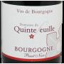 Bourgogne Pinot Noir 2016 Domaine de Quintefeuille