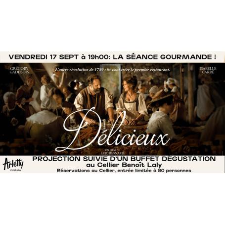 """Soirée gourmande film """"Délicieux"""""""