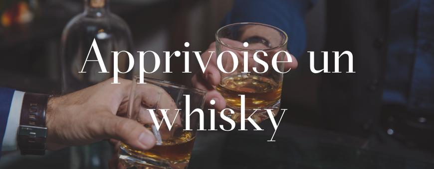Apprivoise un Whisky